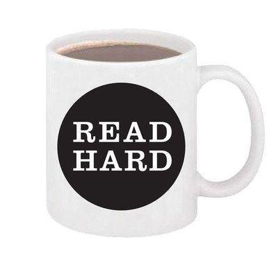 "Get the <a href=""https://store.mcsweeneys.net/products/read-hard-mug"" target=""_blank"">Read Hard Mug</a>."