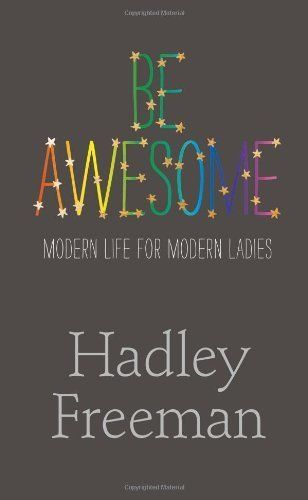 Only Hadley (and perhaps Keanu Reeves) can get away with using the word awesome. This book is so compelling that you will hav