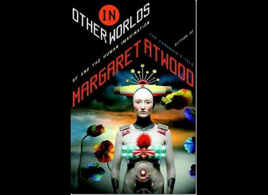 Margaret Atwood's collection of think pieces and book reports sees her delve into the tricky question of what science fiction