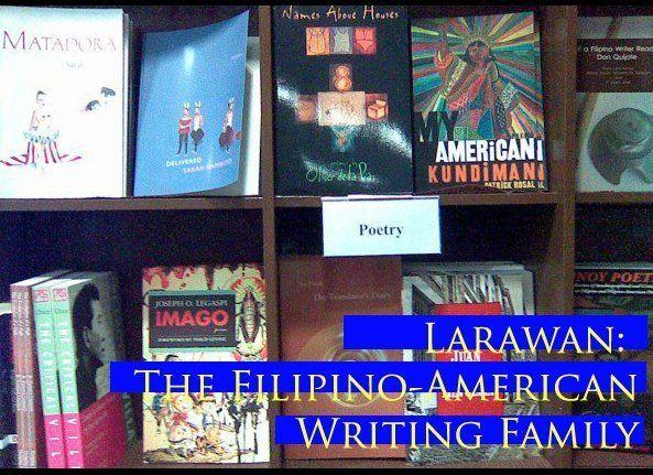 Portraits: The Filipino-American Writing Family  (slideshow created by Bino A. Realuyo)