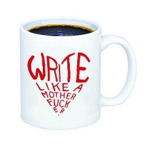 A gentle reminder to young writers, quotes from Cheryl Strayed's Dear Sugar column on the Rumpus, this mug is as inspirationa