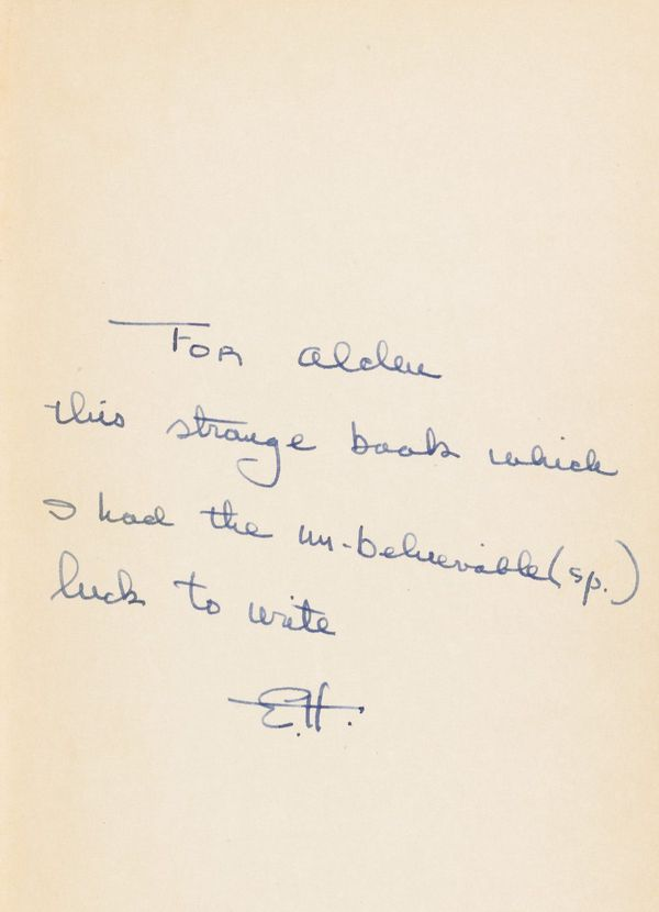 A presentation copy of the first edition, inscribed to his Goddaughter Alden Calmer as a belated wedding gift, on the front e