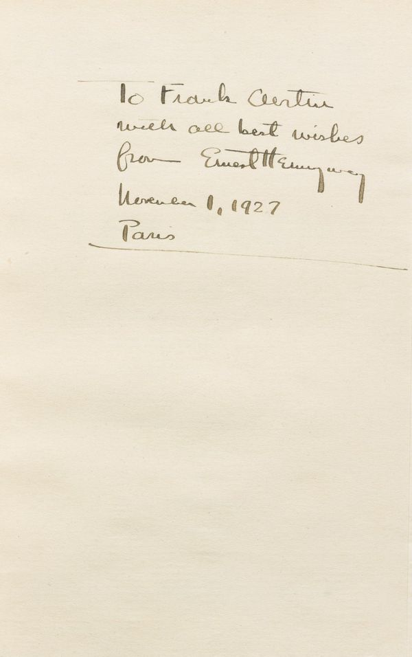 """Inscription reads: """"To Frank Curtin / with all best wishes / from Ernest Hemingway / November 1, 1927 / Paris"""". Sent by Hemin"""