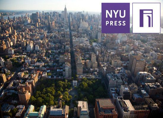 "Eric Zinner, Assistant Director and Editor-in-Chief, tells the Huffington Post:  ""NYU Press begins with the conviction that s"