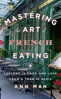 "<strong>The Book:</strong> <a href=""http://www.audiobooks.com/audiobook/mastering-the-art-of-french-eating-lessons-in-food-an"