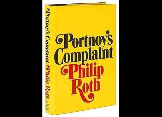 """<strong>""""Portnoy's Complaint"""" by Philip Roth</strong>  The novel that catapulted Philip Roth to literary stardom, """"Portnoy'"""