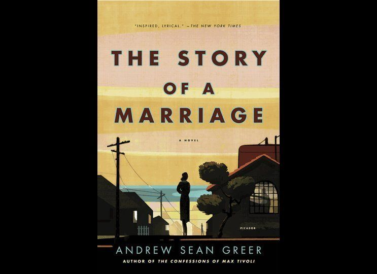 """""""The Story of a Marriage"""" by Andrew Sean Greer"""