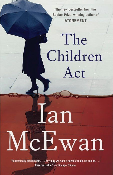 """It's a joy to welcome The Children Act. . . . [The novel's] sense of life-and-death urgency never wavers. . . . Profound. ."