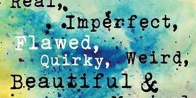 13 Inspirational Quotes For Your Inner Weirdo Huffpost