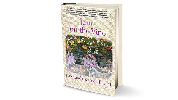 "By LaShonda Katrice Barnett <br>336 pages; Grove Press <br><br><em><a href=""http://www.barnesandnoble.com/w/jam-on-the-vine-l"