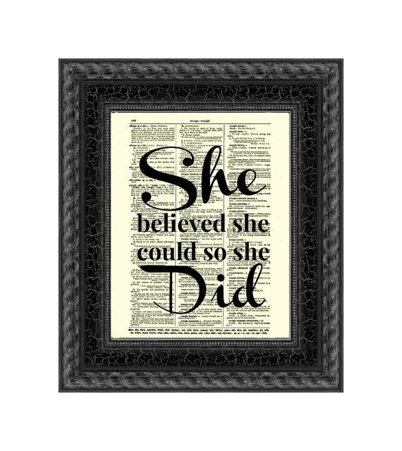 "Find it at <a href=""https://www.etsy.com/listing/118897626/she-believed-she-could-so-she-did-quote?ref=br_feed_5&br_feed_tlp="