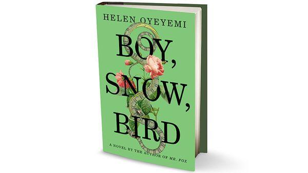"<strong><em><a href=""http://www.amazon.com/Boy-Snow-Bird-Helen-Oyeyemi/dp/1594631395?tag=thehuffingtop-20"" target=""_blank"">Bo"