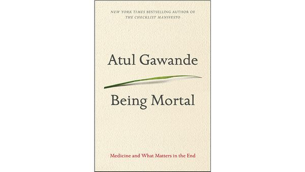 """<strong><em><a href=""""http://www.amazon.com/Being-Mortal-Medicine-What-Matters/dp/0805095152?tag=thehuffingtop-20"""" target=""""_bl"""