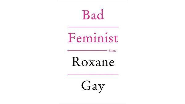 "<strong><em><a href=""http://www.amazon.com/Bad-Feminist-Essays-Roxane-Gay/dp/0062282719?tag=thehuffingtop-20"" target=""_blank"""