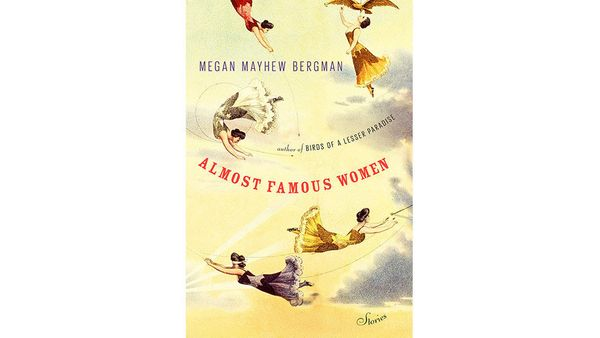 "<em><b><a href=""http://www.amazon.com/Almost-Famous-Women-Mayhew-Bergman/dp/1476786569?tag=thehuffingtop-20"" target=""_blank"">"