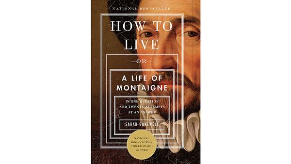 "<b><em><a href=""http://www.amazon.com/How-Live-Montaigne-Question-Attempts/dp/1590514831?tag=thehuffingtop-20"" target=""_blank"
