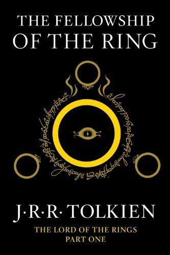 """J.R.R. Tolkien's classic <a href=""""http://www.amazon.com/Fellowship-Ring-Being-First-Rings/dp/0547928211/ref=sr_1_4?ie=UTF8&ke"""