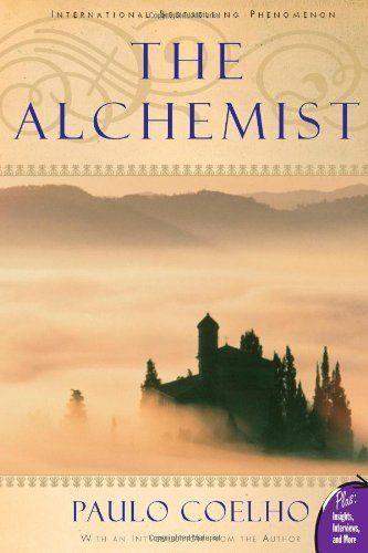 "Paulo Coelho's <a href=""http://www.amazon.com/Alchemist-Paulo-Coelho/dp/0061122416/ref=sr_1_1?ie=UTF8&keywords=the+alchemist&"