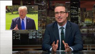 Last Week Tonight host John Oliver says it was a good week for President Donald Trump