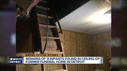 Bodies Of 11 Infants Found In Shuttered Funeral Home's