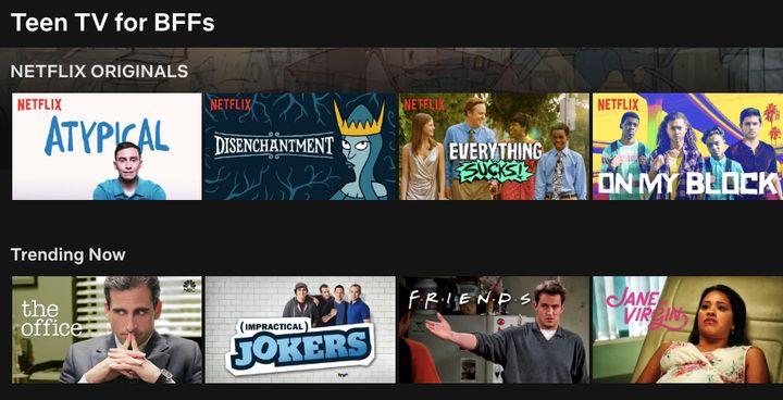 """""""Teen TV for BFFs"""" on Netflix."""