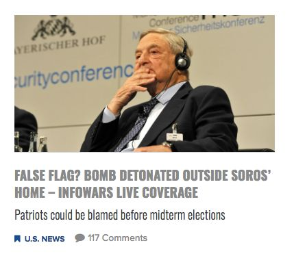 "Infowars falsely suggests an explosive found near the home of George Soros is a ""false flag."""