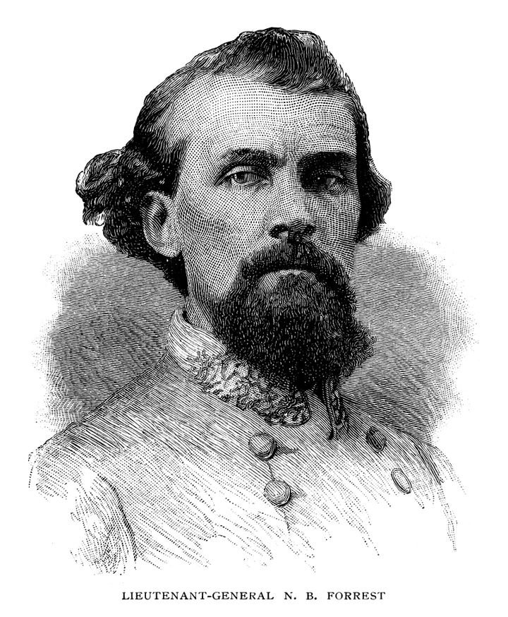 Nathan Bedford Forrest was a Confederategeneral and grand wizard of the KKK.