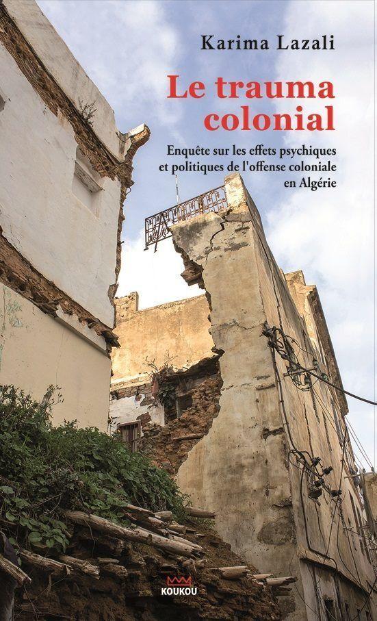 Le trauma colonial ou la peur de