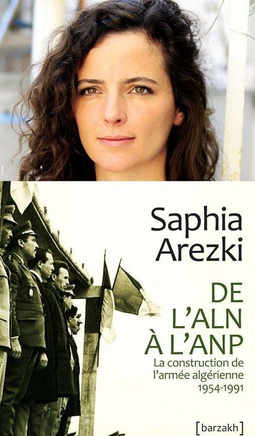 """Image result for Saphia Arezki : """"De l'ALN à l'ANP – La construction de l'armée algérienne 1954-1991"""" - éditions Barzakh"""