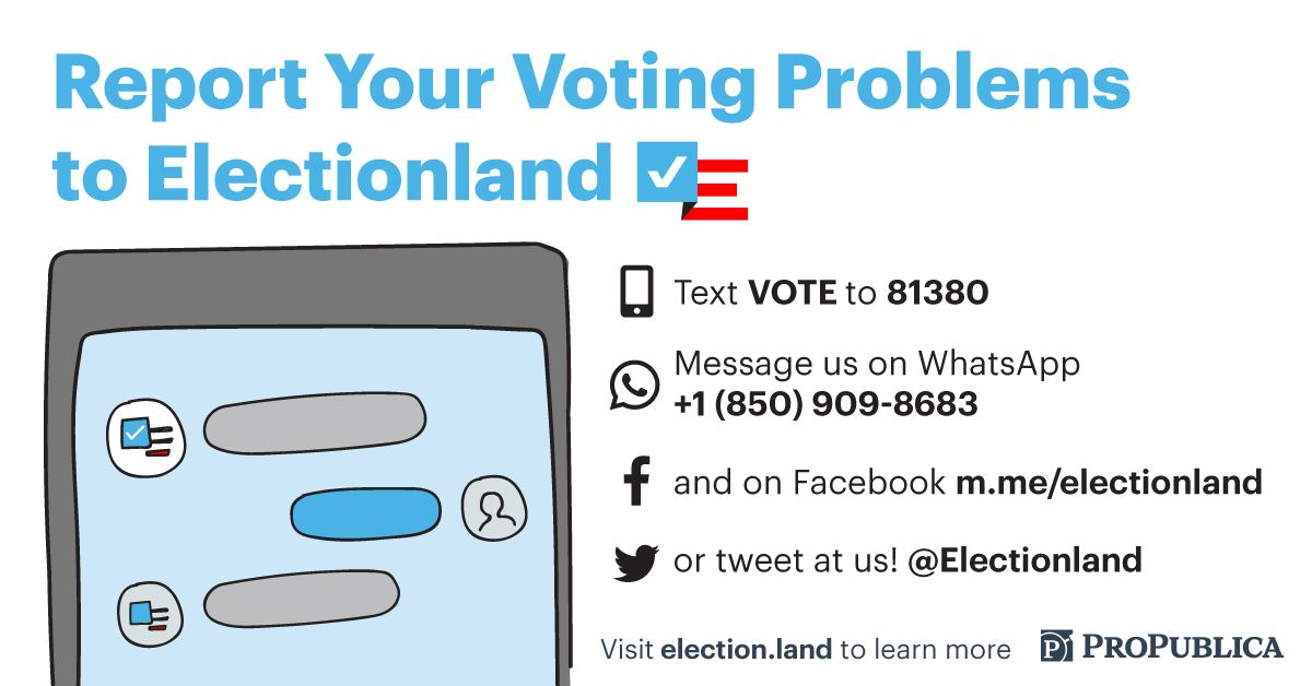 HuffPost and ProPublica want to hear about any problems you encounter at the polls.