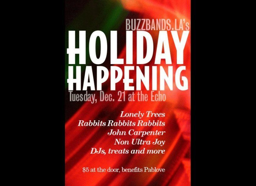 """Via <a href=""""http://www.laweekly.com/events/buzzbands-l-a-holiday-happening-1143920/"""" target=""""_hplink"""">LA Weekly</a>: Los Ang"""