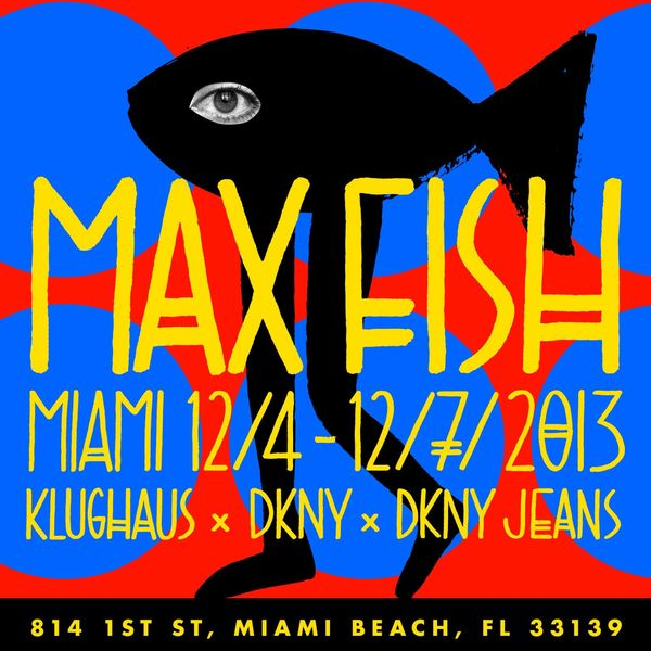 Max Fish pairing with DKNY seems a bit odd to us, but hey: we miss the best bar on the Lower East Side so let's go with it. T