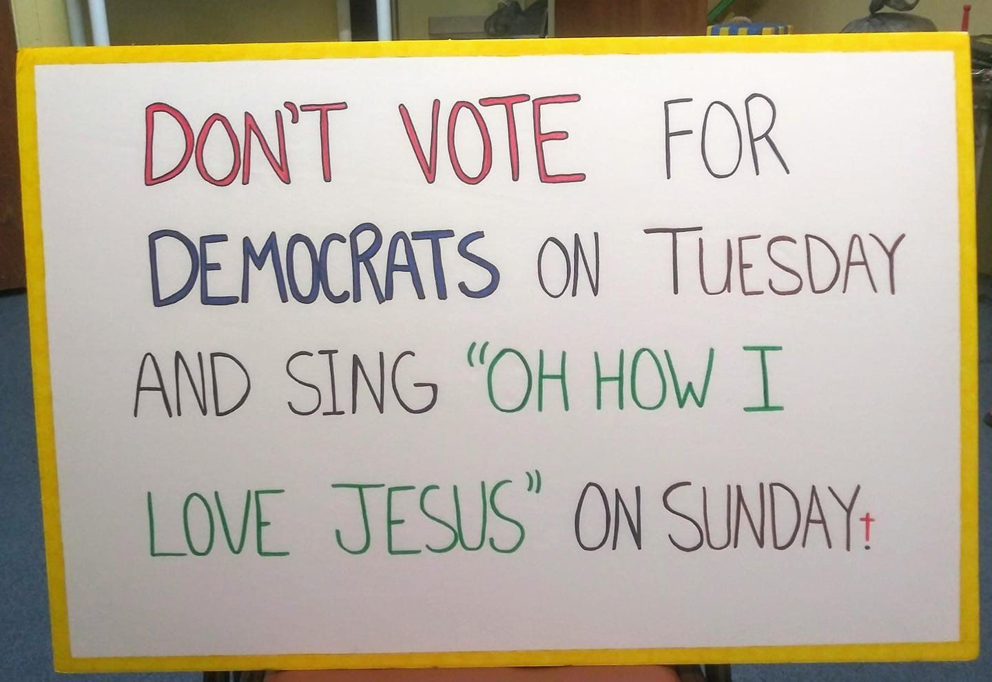 Al Carlisle, the senior pastor of Grace of God Church in New Port Richey, Florida, posted a photo of this sign on his Fa