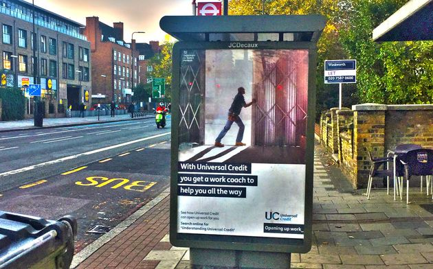 Advertisements promoting Universal Credit have appeared at bus stops and other locations across the