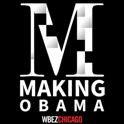 Making Obama podcast.