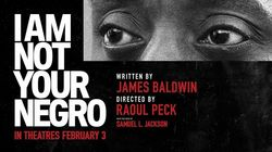 FICA: I Am not your negro, documentaire de Raul Peck une gifle pour le