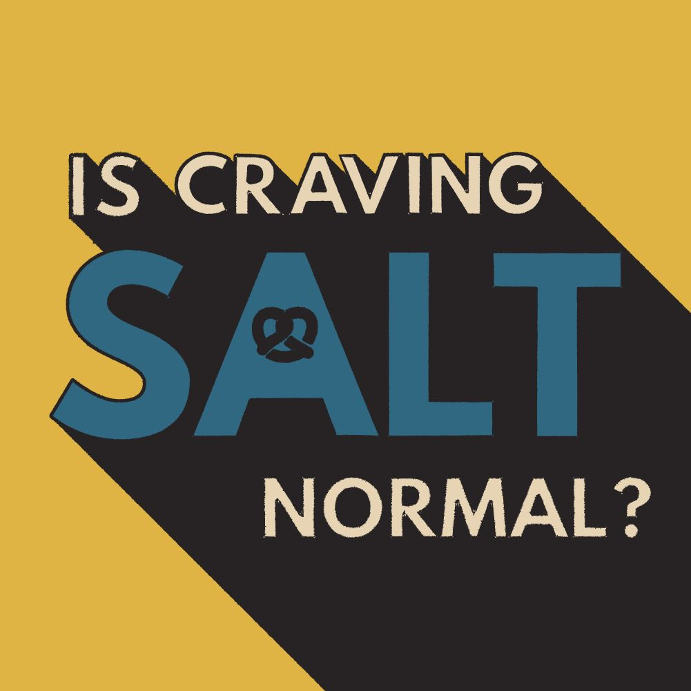 why do I crave salt?