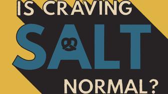 why do I crave salt?