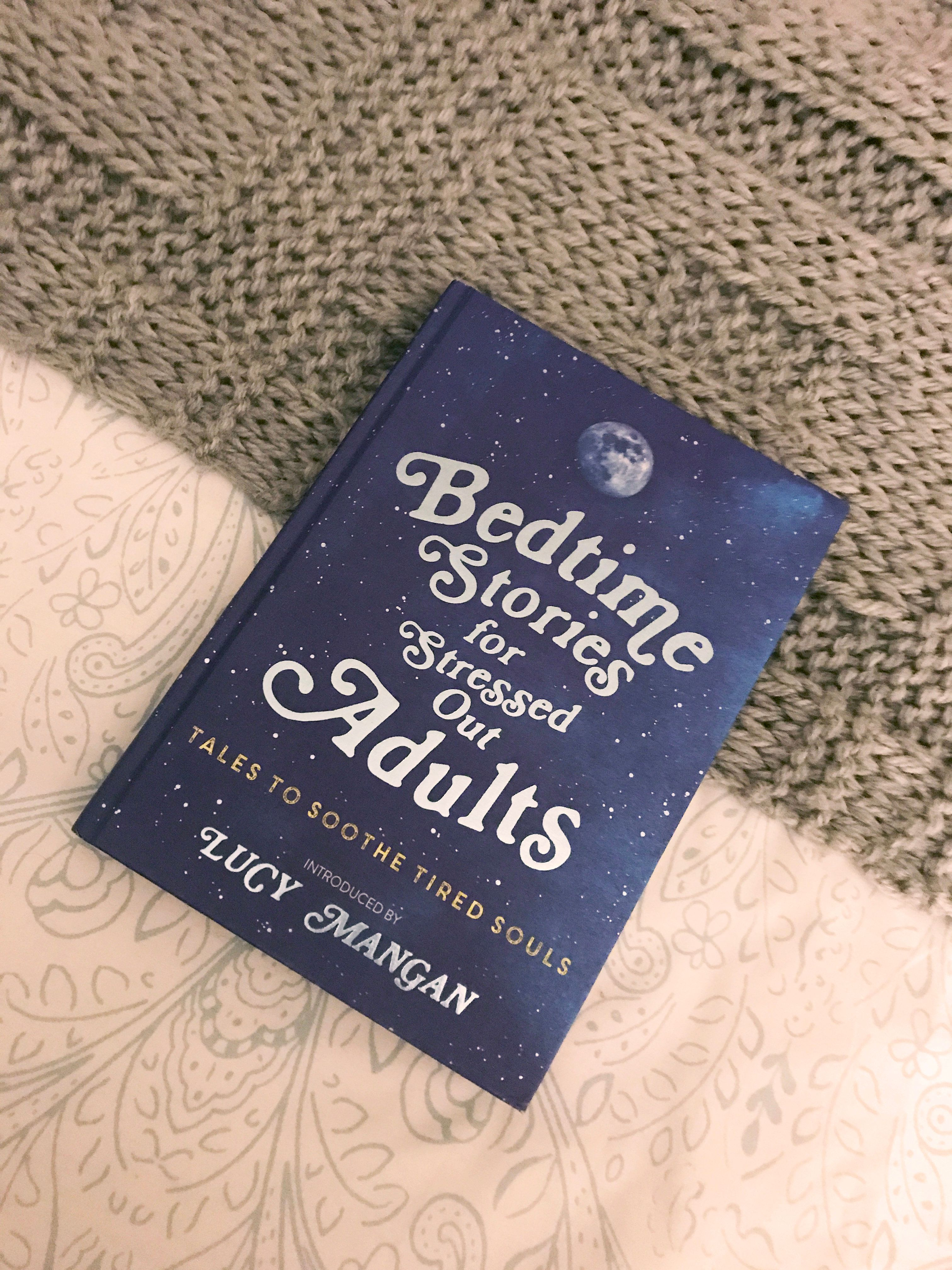 Can A Bedtime Story For Stressed-Out Adults Help Me Get To