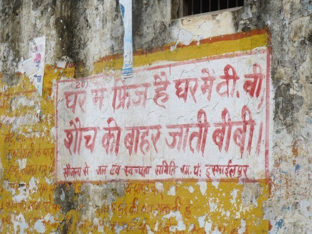 Patriarchal signs promoting toilet use in Rajasthan's villages. The state government has used only a...