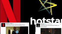 Hotstar And Netflix India Got Into A Twitter Fight And It Is