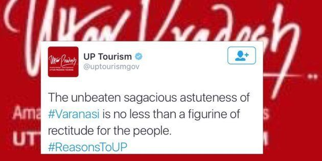 UP Tourism's Sublime Mauling Of The English Language To Describe Varanasi Leaves Twitter In