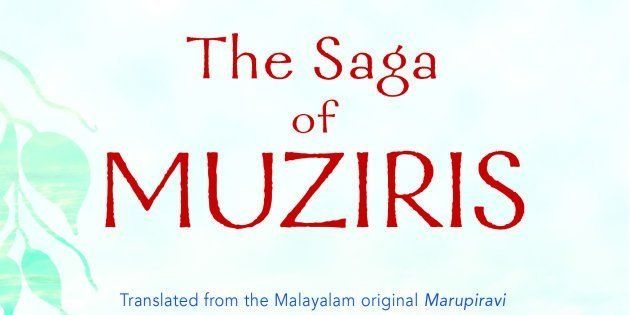 'The Saga Of Muziris': A Magical Retracing Of A Long Lost