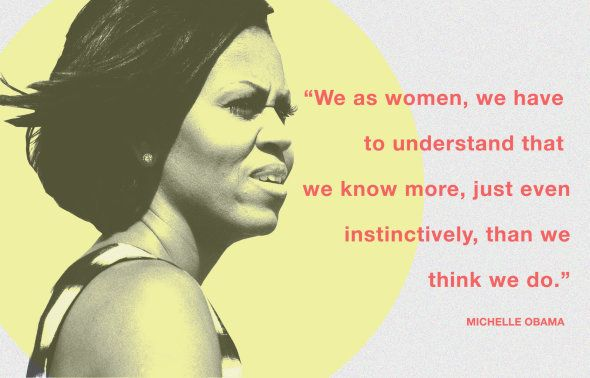 18 Awesome Things Michelle Obama Said That Prove She Is The BFF We