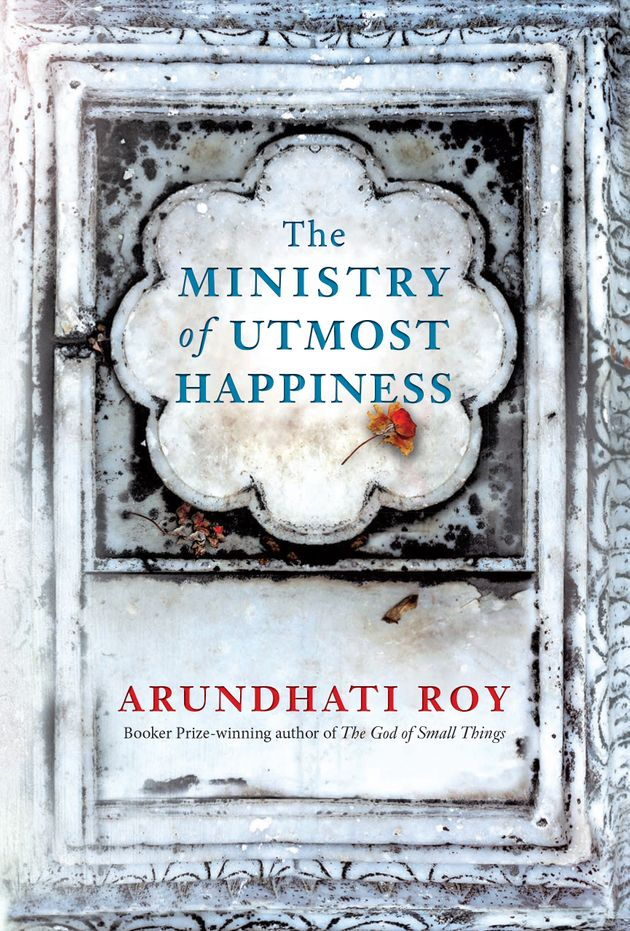 Book Review: The Ministry Of Utmost Happiness By Arundhati