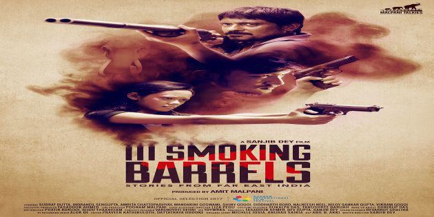 'III Smoking Barrels': A Long Overdue Film That Is Set In Northeast