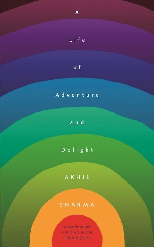 Book Review: A Life Of Adventure And Delight By Akhil