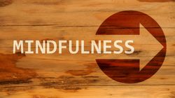 Why Mindfulness Needs To Be Part Of Mainstream
