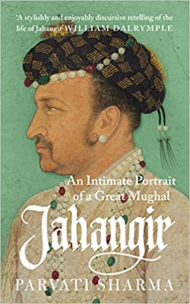 'Jahangir: The Story of an Emperor', by Parvati