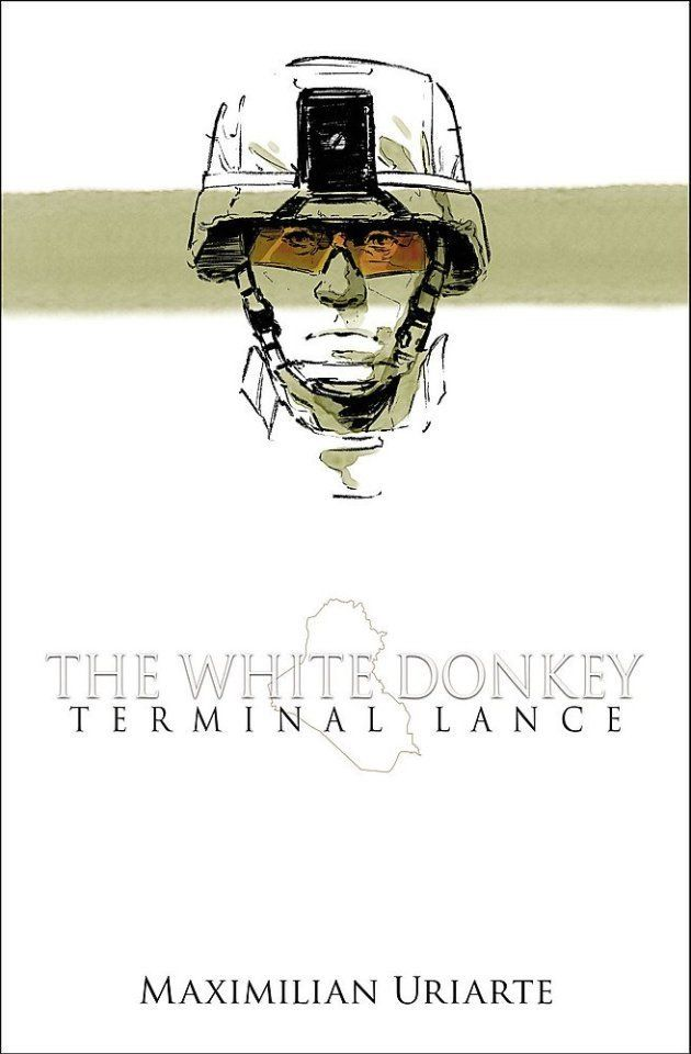 'The White Donkey' by Maximilian Uriarte should be required reading for all politicians engaged in foreign
